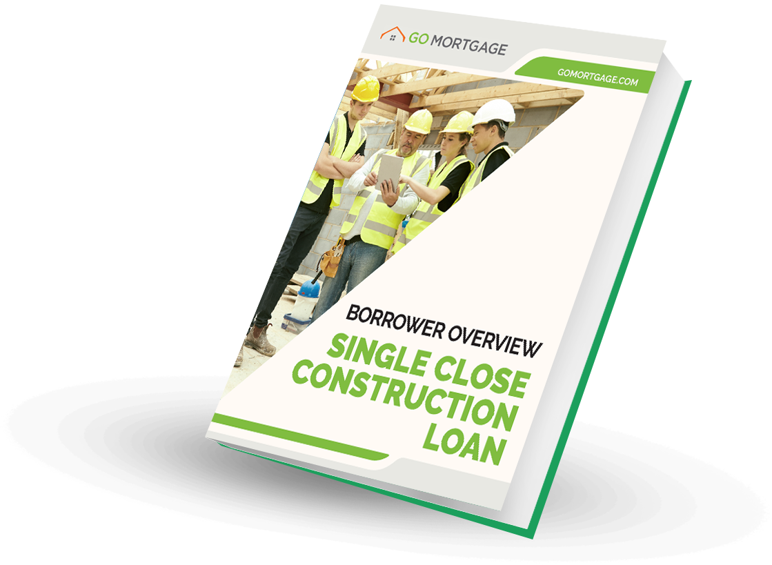 Single-Close-Construction-Booklet-GO-Mortgage